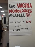 The Vagina Monologues was sponsored by Lasell College Peer Health Education and the Counseling Center.